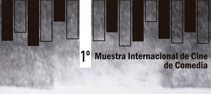 FUNCINEMA: 1era Muestra Internacional de Cine de Comedia